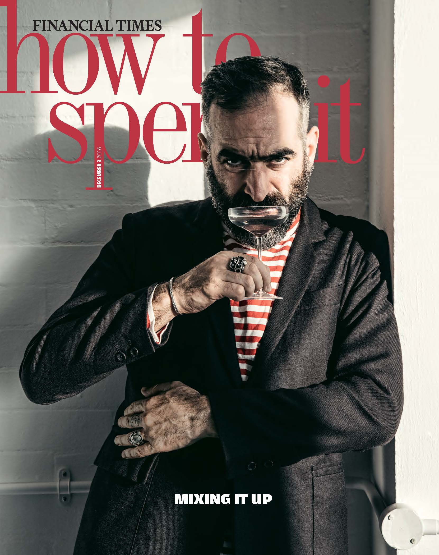 2016.12 – FT How To Spend It – UK – COVER
